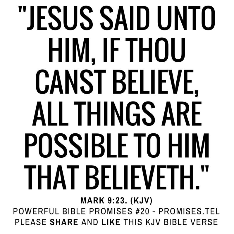 Powerful Bible Promises 20 – Mark 9:23 – Christian Graphics | Robert ...